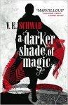 A Darker Shade of Magic – V.E.Schwab